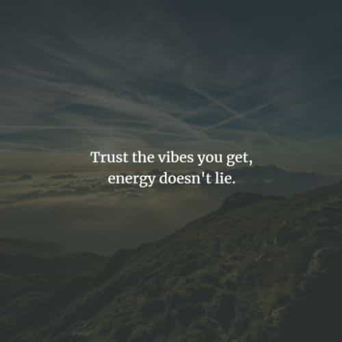 Good vibes quotes and sayings that encourage positivity
