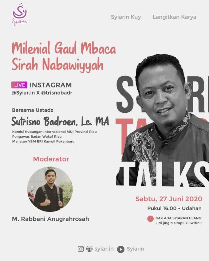 Milenial Gaul Mbaca Sirah Nabawiyyah