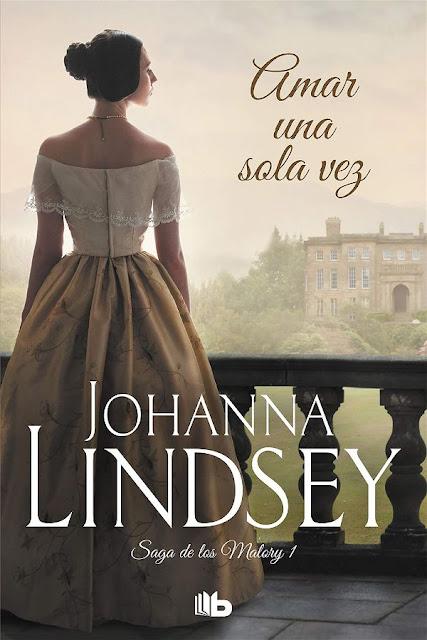 Amar una sola vez | Los Malory #1 | Johanna Lindsey