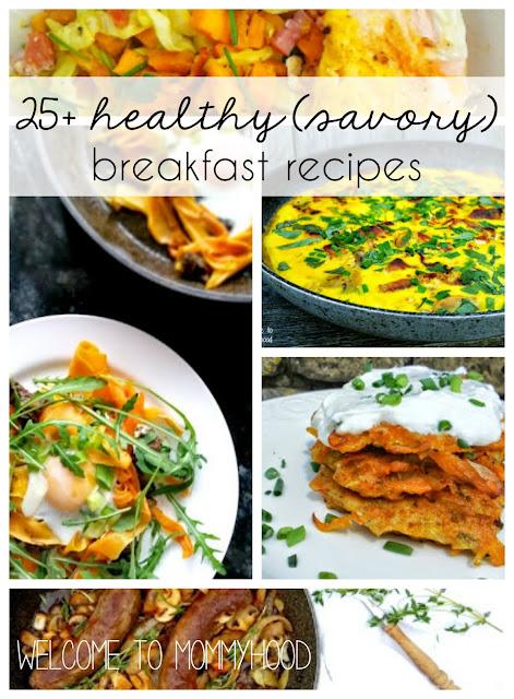 Over 25+ healthy breakfast ideas by Welcome to Mommyhood #paleo, #healthyrecipes, #easyhealthyrecipes, #healthybreakfastrecipes