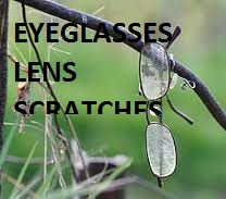 How To Clean Eyeglasses Scratches?