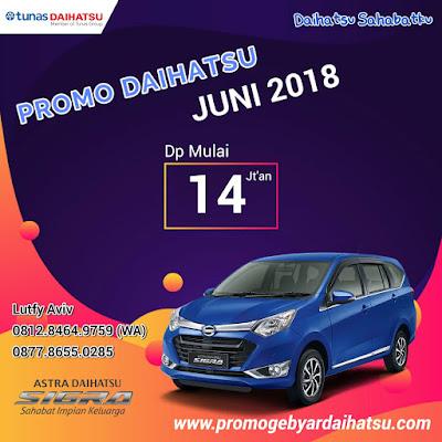 Promo Daihatsu Sigra Juni 2018