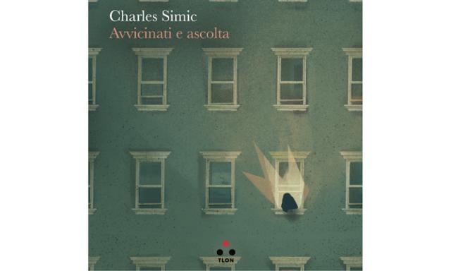 Avvicinati e ascolta  di Charles Simic