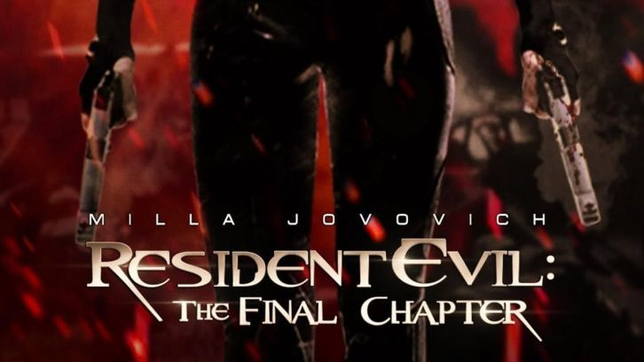 Resident Evil The Final Chapter: MOVIES: Resident Evil: The Final Chapter
