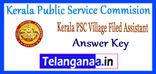 Kerala PSC Kerala Public Service Commission Village Field Assistant Answer Key 2017