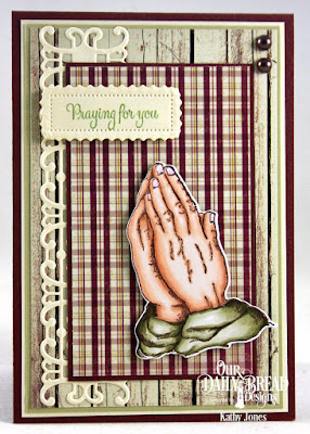 Our Daily Bread Designs Stamp Set: Handle With Prayer,  Our Daily Bread Designs Custom Dies: Praying Hands, Trellis Strip Lavish Layers, Our Daily Bread Designs Paper Collection: Rustic Beauty