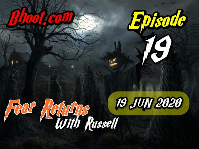 Bhoot.Com by Rj Russell Eid Special Episode  14 - 15 May 2020