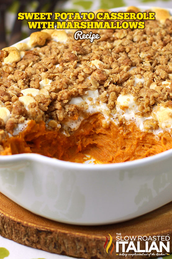 Title text (pictured in a casserole dish): Sweet Potato Casserole with Marshmallows