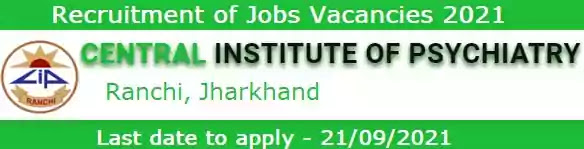 Recruitment of Jobs in CIP Ranchi 2021