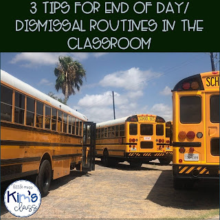 3 Tips for End of Day/ Dismissal Routines in the Classroom