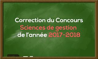 Correction de Concours Master Sciences de gestion 2017-2018 - Fsjes Agdal