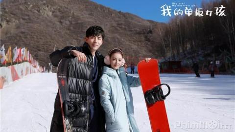 Phim cô nàng ván trượt của tôi Trung Quốc 2019