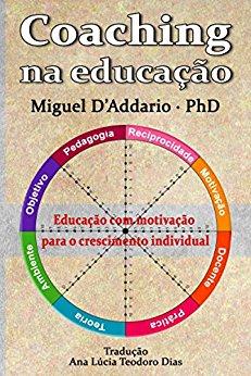 Coaching na educação Miguel D'Addario