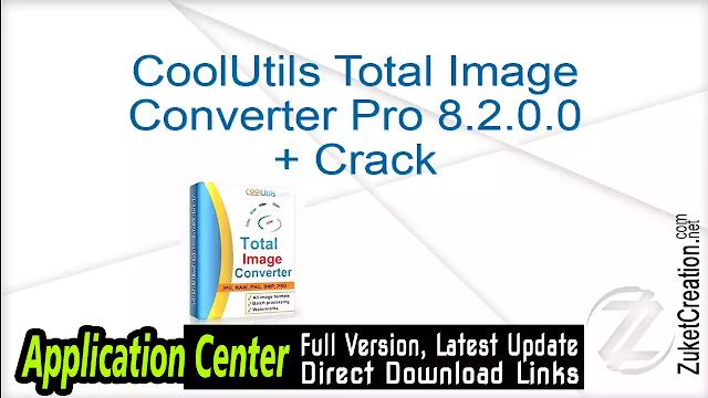 CoolUtils Total Image Converter Pro 8.2.0.0 + Crack