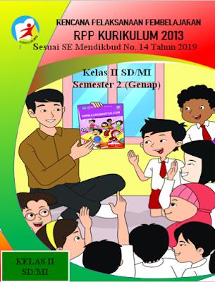 RPP Kelas 2 SD/MI Semester 2 K-13 Versi 1 Lembar Lengkap