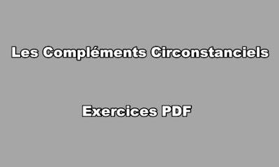 Les Compléments Circonstanciels Exercices PDF