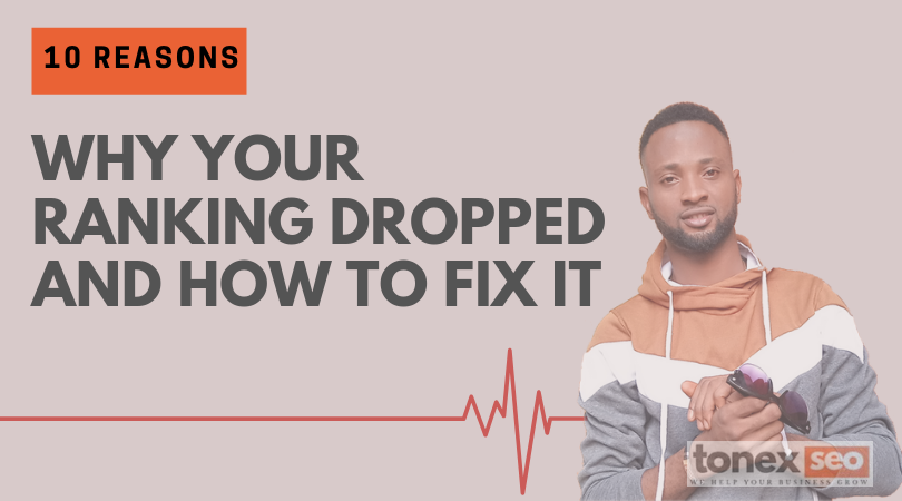 10 Reasons Why your ranking dropped and how to fix it