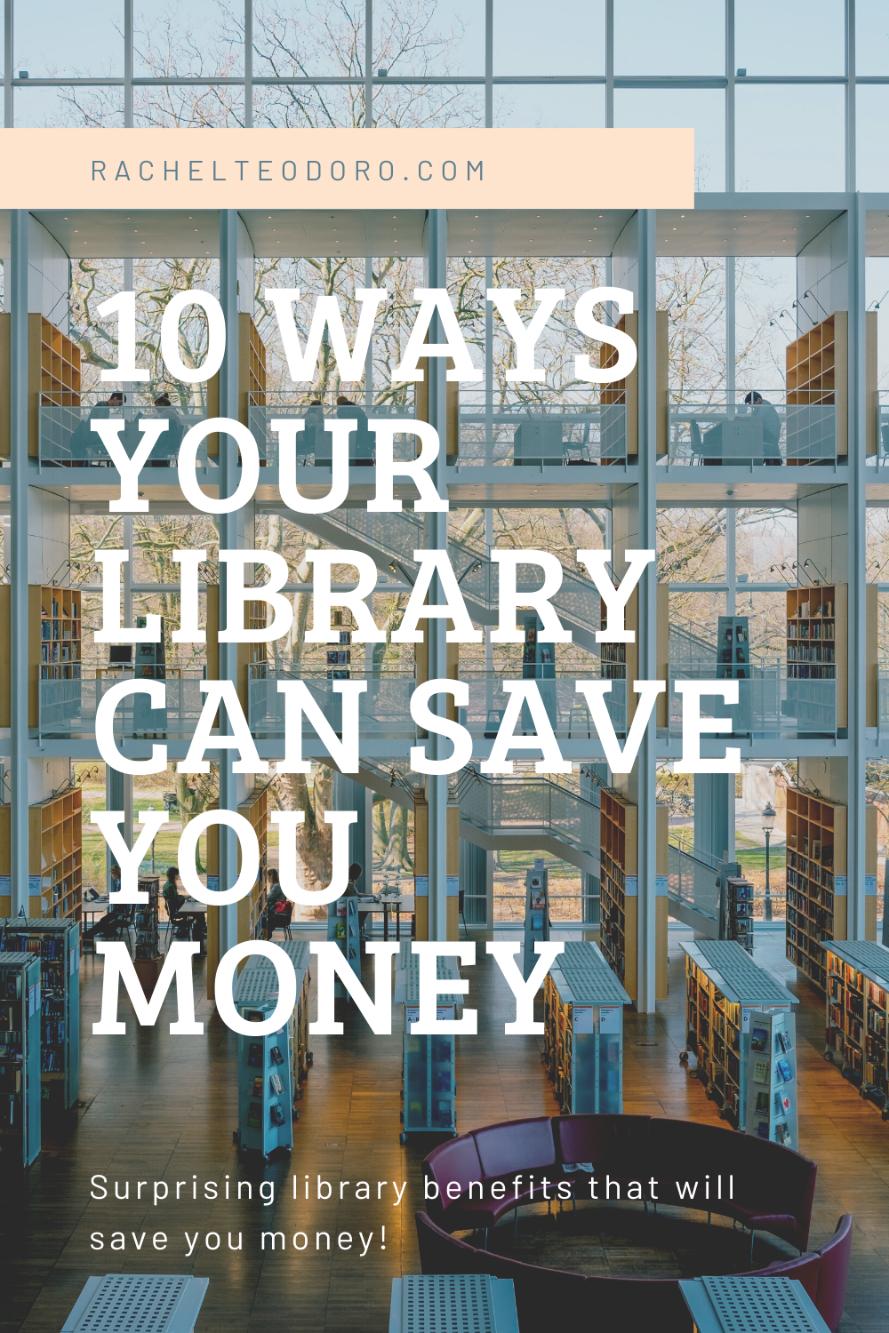 Surprising Library Benefits that Will Save You Money!