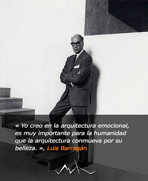 Frase del arquitecto Luis Barragán sobre la arquitectura y la belleza