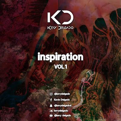 Dj Kevy Delgado - My Inspiration Vol.1