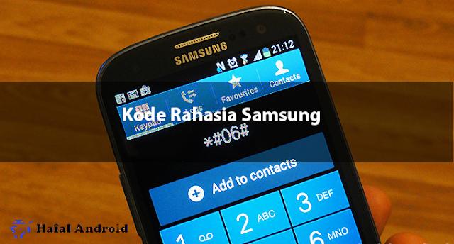 √ 35+ Kode Rahasia Samsung Beserta Fungsinya Lengkap!