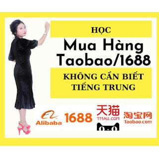Khóa Học Mua Hàng Taobao/1688 - Không Cần Biết Tiếng Trung ebook PDF-EPUB-AWZ3-PRC-MOBI