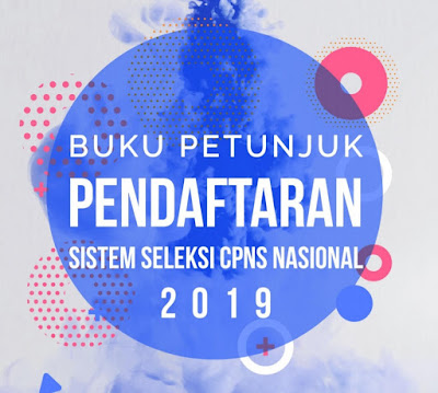 Buku Petunjuk Pendaftaran Sistem Seleksi CPNS 2019