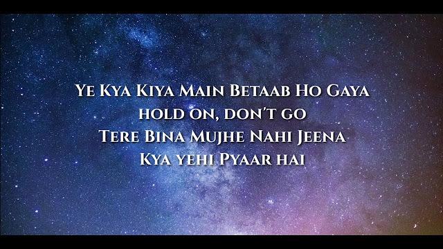 Kya Yahi Pyaar Hai Lyrics