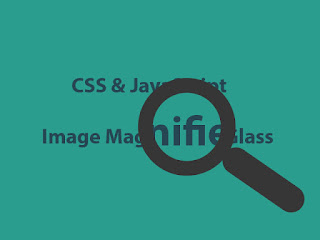 CSS & JavaScript Image Magnifier Glass