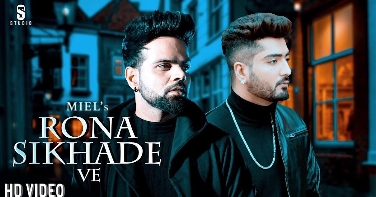 Rona Sikhade Ve Full Song Lyrics Jaani B Praak New Punjabi