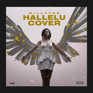 [MUSIC+VIDEO] Billy Tee - Hallelu Cover