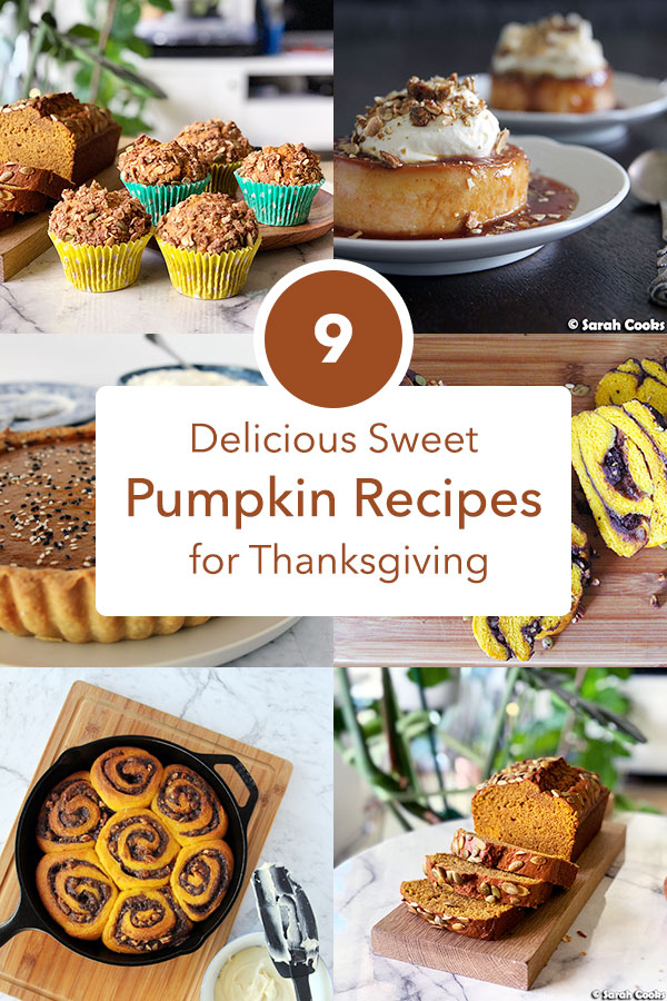 9 Delicious Sweet Pumpkin Recipes for Thanksgiving