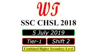 SSC CHSL 5 July 2019, Shift 1 Paper Download Free