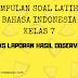 Bahasa Indonesia Kelas 7 - Soal Latihan Teks Laporan Hasil Observasi