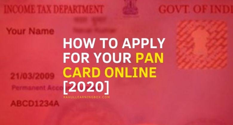 How to Apply for Your PAN Card Online In India 2020