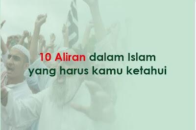 https://www.abusyuja.com/2019/09/10-aliran-dan-paham-dalam-islam.html