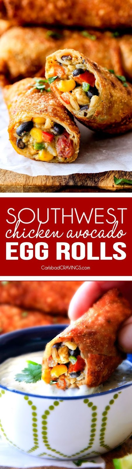 Southwest Egg Rolls with Chicken, Cheese and Avocado