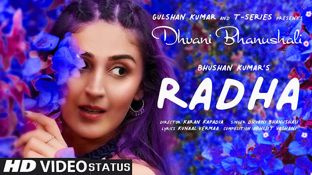 Radha Dhvani Bhanushali Video Song | Radha Status Video Download | Radha Lyrics | Radha Status Image