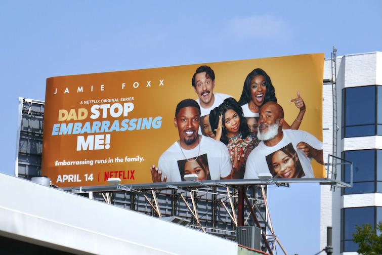 Dad Stop Embarrassing Me Netflix billboard