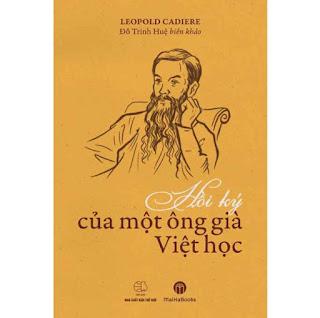 Hồi Ký Của Một Ông Già Việt Học ebook PDF EPUB AWZ3 PRC MOBI