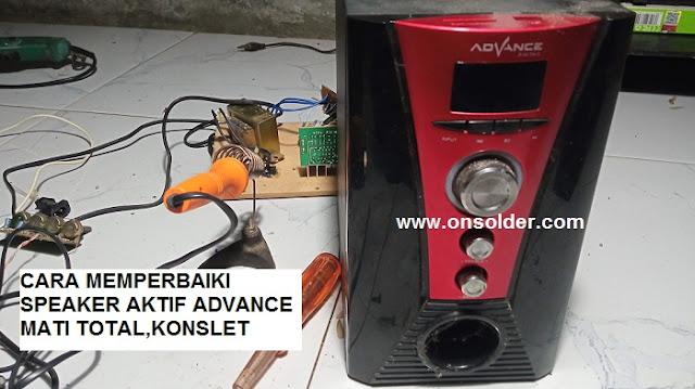 Cara Memperbaiki Speaker Aktif Advance Digital Mati Total