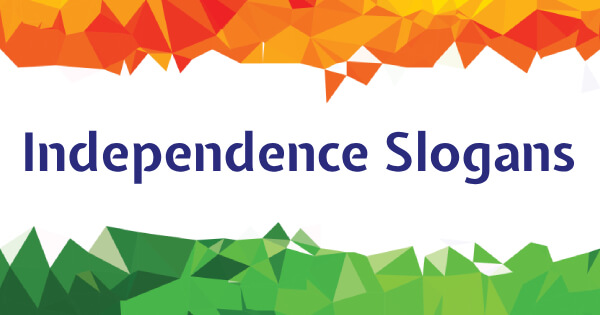 Slogans on Independence Day | Independence Day Slogans