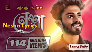 Nesha (নেশা) Lyrics | Arman Alif | LyricsShop