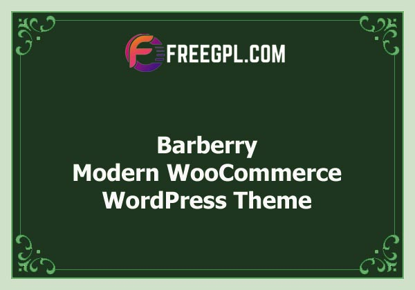 Barberry – Modern WooCommerce Theme Free Download