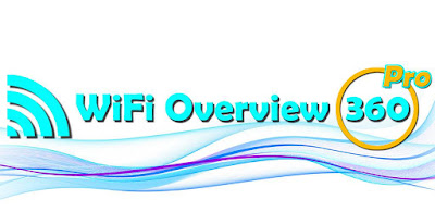 تحميل تطبيق WiFi Overview 360 Pro Apk مكتشف الشبكة المفتوحة القوي  الإصدار المحترف