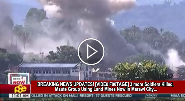 2tiLoj7 BREAKING NEWS UPDATES! [ViDE0 F00TAGE] 3 more Soldiers Killed, Maute Group Using Land Mines Now in Marawi City...MUST WATCH THIS!