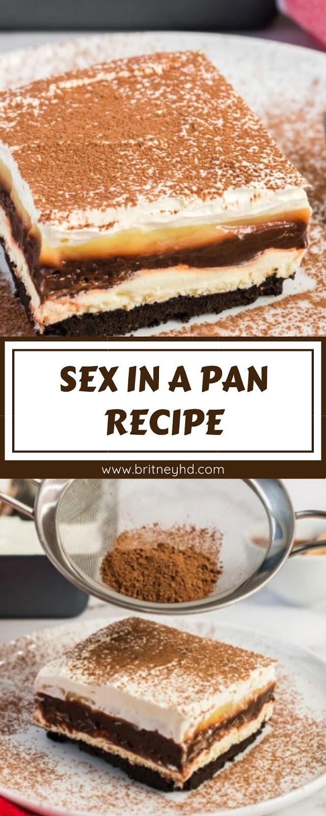 SEX IN A PAN RECIPE