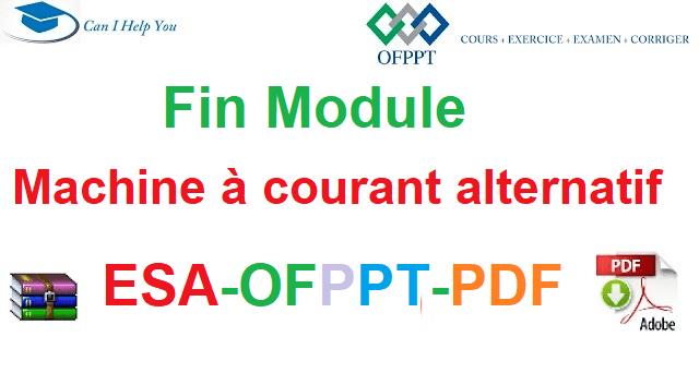 Examens De Fin Module Machines à Courant Alternatif Électromécanique des Systèmes Automatisées-ESA-OFPPT-PDF