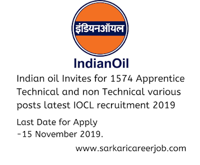 iocl recruitment 2019 1574 apprentices iocl vacancy,