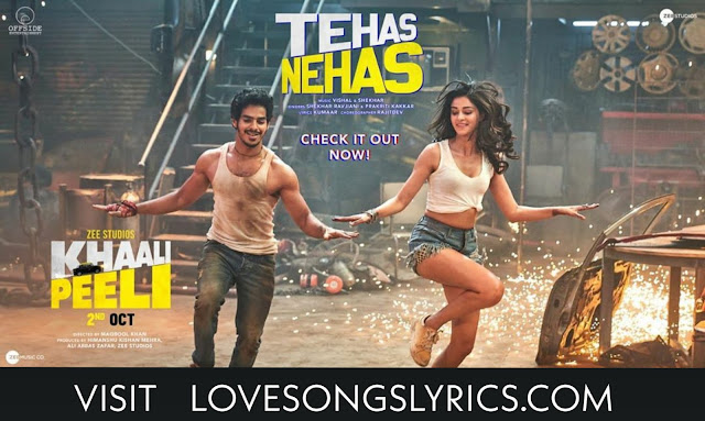 Tehas nehas song lyrics